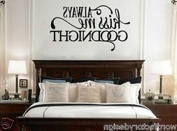 Always kiss me goodnight vinyl wall sticker decal for bedroo