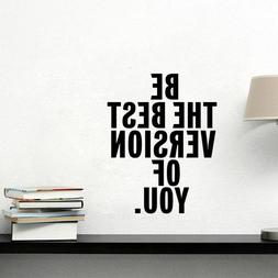 Be The Best Version of You Inspirational Quote Vinyl <font><