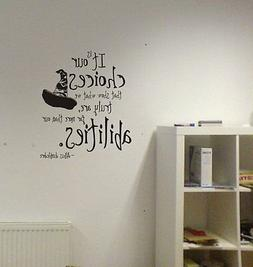 Harry Potter Our Choices Quote Vinyl Wall Decal Lettering Ab