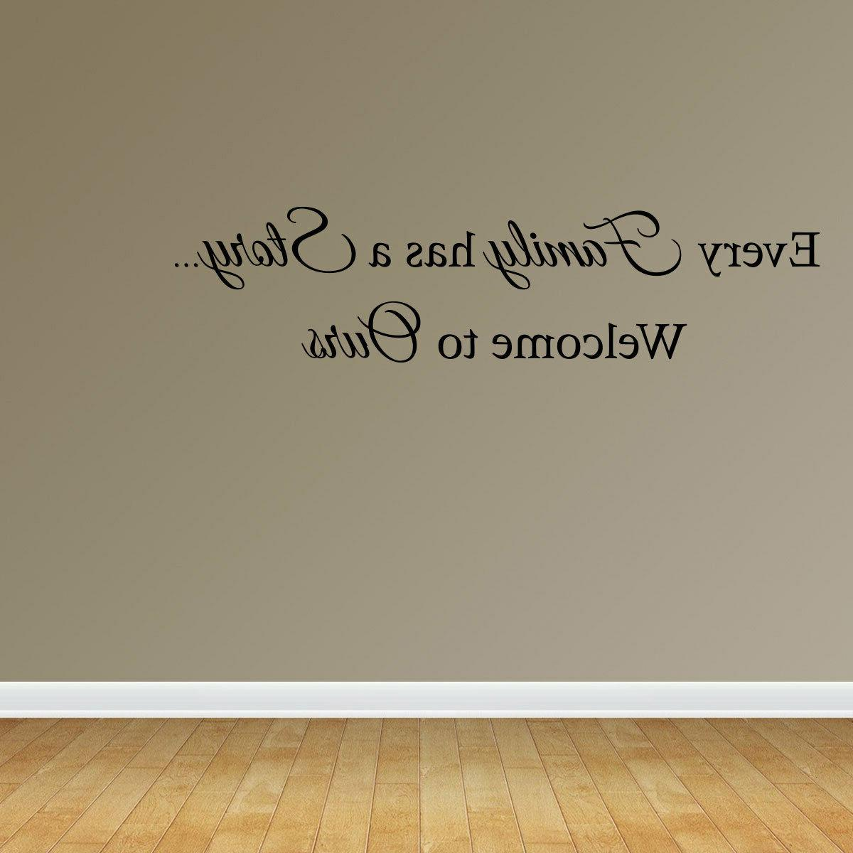 Wall Decal Quote Every Family Letters