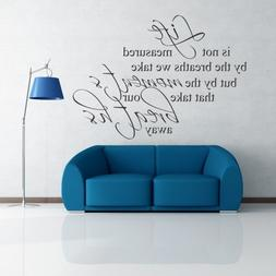 DigTour WallArt Life is not Measured by Breath - Vinyl Wall