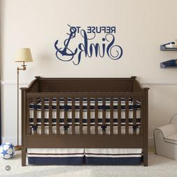 Refuse to Sink with Anchor Vinyl Wall Decal Quote - for beac