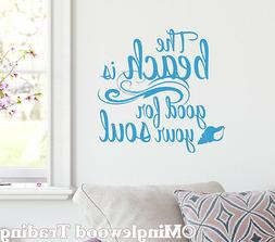 """The Beach Is Good For Your Soul 13"""" x 13"""" Vinyl Decal Sticke"""