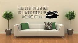 There are no WIFI in the forest...Quote Vinyl Wall Decal for