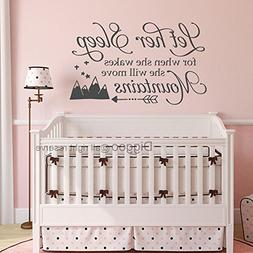 Diggoo Wall Decal Kids Let Her Sleep for when She wakes She