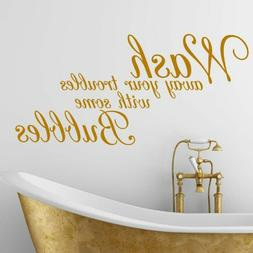 Wash away your troubles Quote Wall Stickers Art bathroom Rem