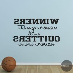 Winners Never Quit Quitters Never Win Vinyl Wall Decal Stick