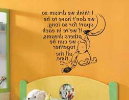 Winnie the Pooh Quote w/ Pooh and Piglet - Vinyl Wall Decal